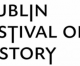 A Guide to Dublin's Festival Of History