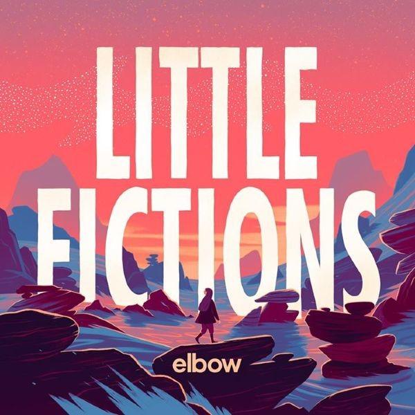 Elbow's Little Fictions